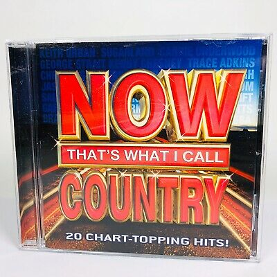 Now That's What I Call Country 20 Chart-Topping Hits! CD 2008