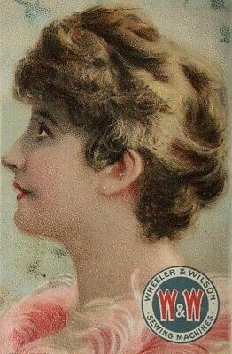 Victorian Lovely Lady Wheeler & Wilson Sewing Machines Trade Card
