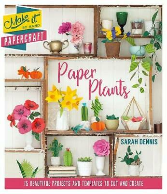 Papercraft - Make it By Hand - Paper Plants *FREE P&P*