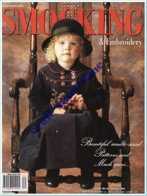 AUSTRALIAN SMOCKING and EMBROIDERY ISSUE 30 : SPRING 1994 : *RARE*HTF* INTACT