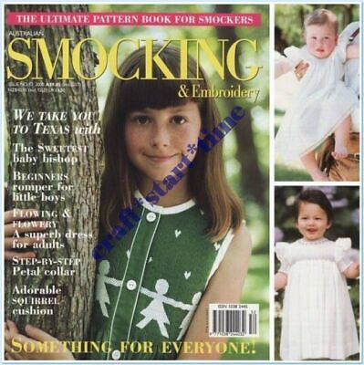 AUSTRALIAN SMOCKING and EMBROIDERY ISSUE 52 : 2000 : *RARE*HTF* INTACT