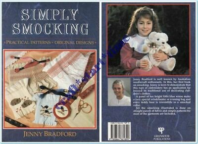 SIMPLY SMOCKING : Practical Patterns : Original Designs : Jenny Bradford : 1988
