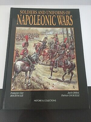 soldiers and uniforms of the napoleonic wars. hardcover. premium quality