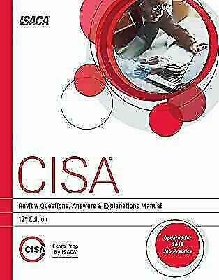 CISA Review Questions, Answers & Explanations Manual, 12th Edition {P.D.F}🔥 Ins