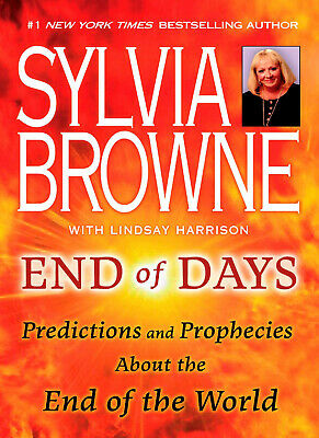🔥🔥 End Of Days By Sylvia Browne Paperback Book Brand New 9780451226891