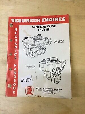 Tecumseh Overhead Valve Engine Mechanics Handbook Service Manual Original