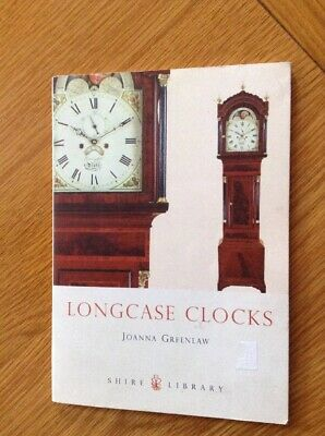 Longcase Clocks Small Book Setting Up & Maintenance