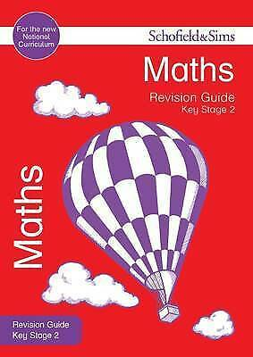 Key Stage 2 Maths Revision Guide (Schofield & Sims Revision Guides), Steve Mills