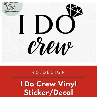 I DO CREW Laptop Vinyl Decal Sticker Macbook 11 13 15 17""