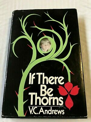 If There Be Thorns V.C. Andrews 1981 Hardcover 1st Edition Book With Dust Cover