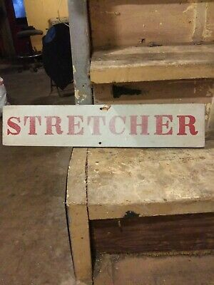 Vintage Stretcher wood sign