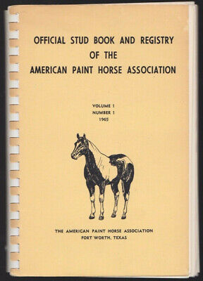 1965 Official Stud Book & Registry of American Paint Horse Association Vol. 1 #1