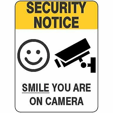 Security Signs -  CCTV SMILE YOU ARE ON CAMERA