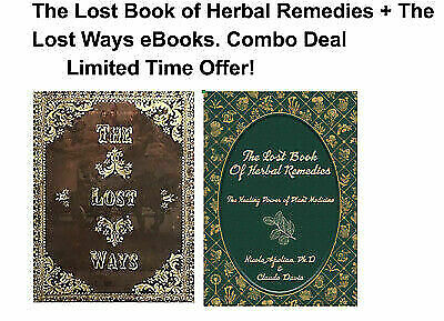 The Lost Book of Remedies Herbal Medicine by Claude Davis and The Lost Ways