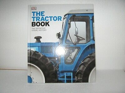 The Tractor  Book --- The definitive visual history .
