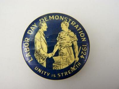 """1924 Labor Day Demonstration """"Unity is strength"""" pin back badge       Union 2459"""