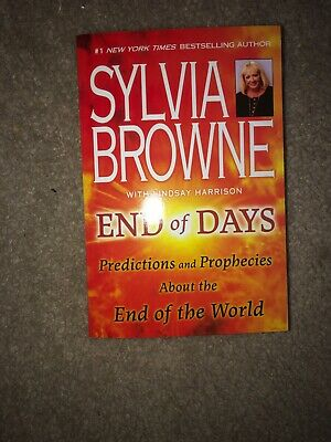 End Of Days By Sylvia Browne Paperback Book Brand New