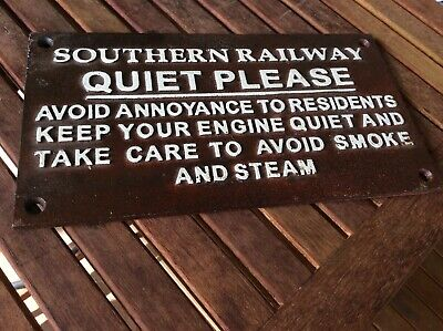 QUIET PLEASE - SOUTHERN RAILWAY metal  sign - REPLICA