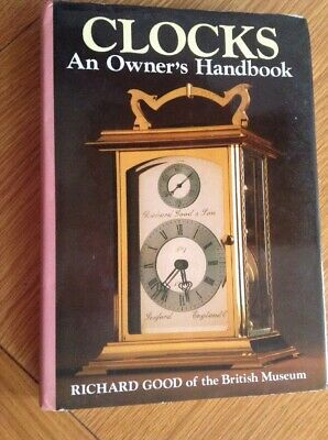 Clocks An Owner's Handbook,224 Page  Hardback Book