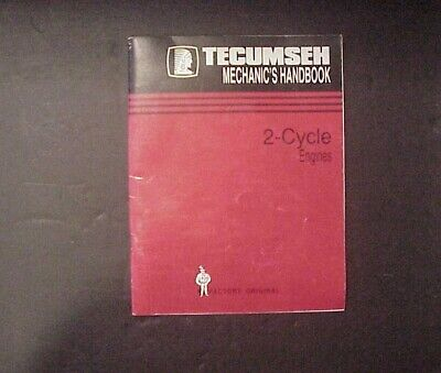 Tecumseh Engines Mechanic's Handbook 2-Cycle Engines - Original