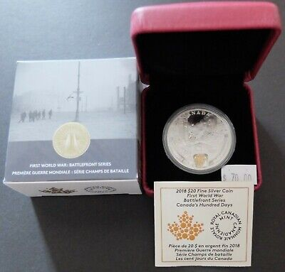 2018 Fine Silver Wwi Canada's Hundred Days, Canada $20 Pr Coin, Coa, Case, A245