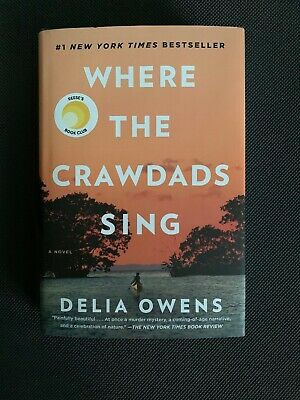 🧡 Where the Crawdads Sing By Delia Owens Hardcover 2018