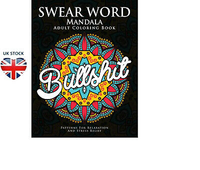Adult Colouring Book Swear Word Mandala Release Your Anger 40 Sweary Fun Pages