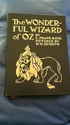 The WONDERFUL WIZARD of OZ, by L. Frank Baum, Illus by Denslow, Easton Press