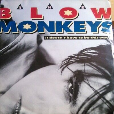 The Blow Monkeys, It Doesn't Have To Be This Way ~ NM 1987 RCA 45 +PS