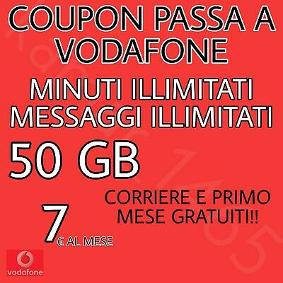 Coupon Passa A Vodafone Special Unlimited-50Gb/7€ - Primo Mese/Corriere Gratis
