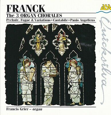 FRANCK chorales 1-3 Cantabile & op 18 Panis A ORGAN Christ Church Oxford  Grier