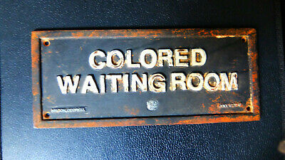 """Original black cast iron placket with white lettering: """"COLORED WAITING ROOM"""" Ma"""
