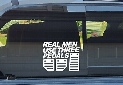 """""""Real Men Use Three Pedals"""" Decal **FREE SHIPPING**"""