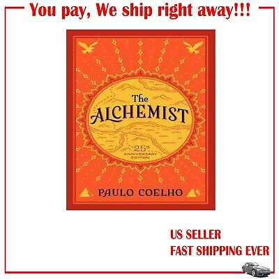 The Alchemist, 25th Anniversary: A Fable About Following Your Dream Paperback