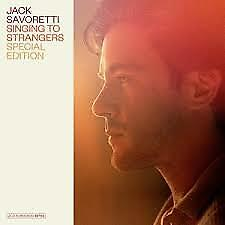 Jack Savoretti - Singing To Strangers (Special Edition) (2CD)