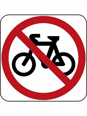 Regulatory Road Signs -  NO BICYCLES