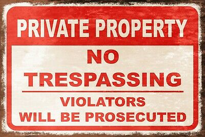 Private Property No Trespassing Aged Look Vintage Style Metal Warning Sign, Gate