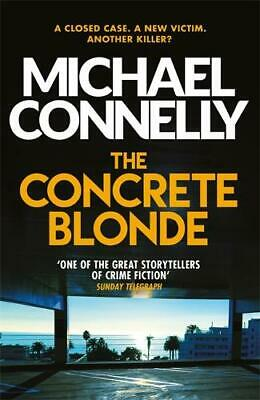 The Concrete Blonde (Harry Bosch Series), Connelly, Michael, New Book