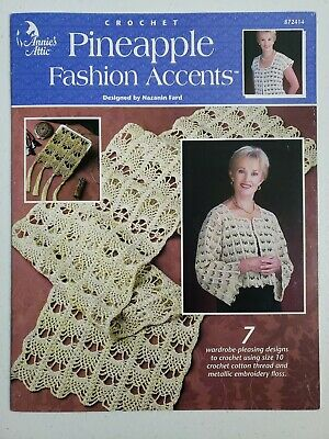 NEW CROCHET PINEAPPLE FASHION ACCENTS 7 PLEASING DESIGNS