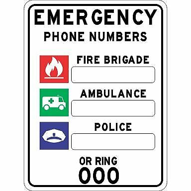Miscellaneous Signs -  EMERGENCY PHONE NUMBERS