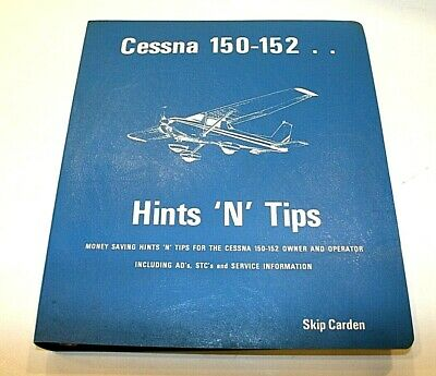 Cessna 150 152 Hints 'N' Tips Owner Operator Service Manual