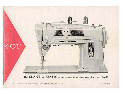 Singer 401 Slant O Matic Sewing Manual Instructions User Guide Reprint COLOR