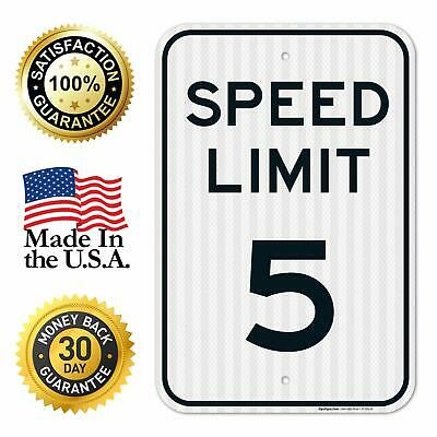 Speed Limit 5 MPH Sign Large 12x18 3M Reflective (EGP) Rust Free .63 Aluminum We