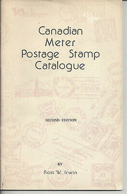 Canadian Meter Postage Stamp Catalogue,Ross Irwin 1975 Second Edition 68 pages
