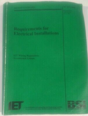 BS7671 17th Edition Requirements for Electrical Installations Green Wiring Book