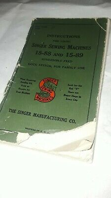 Singer Sewing Machine Model No.15-88 & 15-89 Instructions Manual  (N571)B