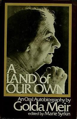 Land of Our Own : An Oral Autobiography by Meir, Golda