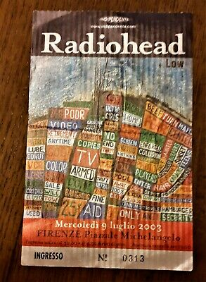 RADIOHEAD 9/7/2003 Piazzale Michelangelo Firenze Italia ticket used + low