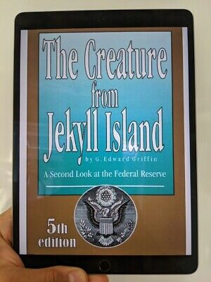 The Creature from Jekyll Island 5th Edition 2010 - 2012 G. Edward Griffin