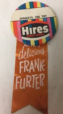 Rare Vintage Hires Root Beer Pinback Pin Button Frankfurters Ribbon Advertising